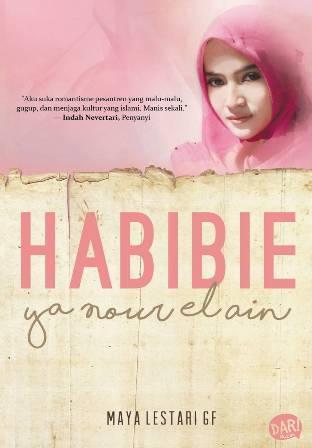 Habibie Ya Nour el Ayn
